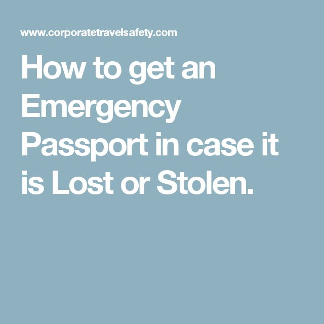How to get an Emergency Passport in case it is Lost or Stolen.