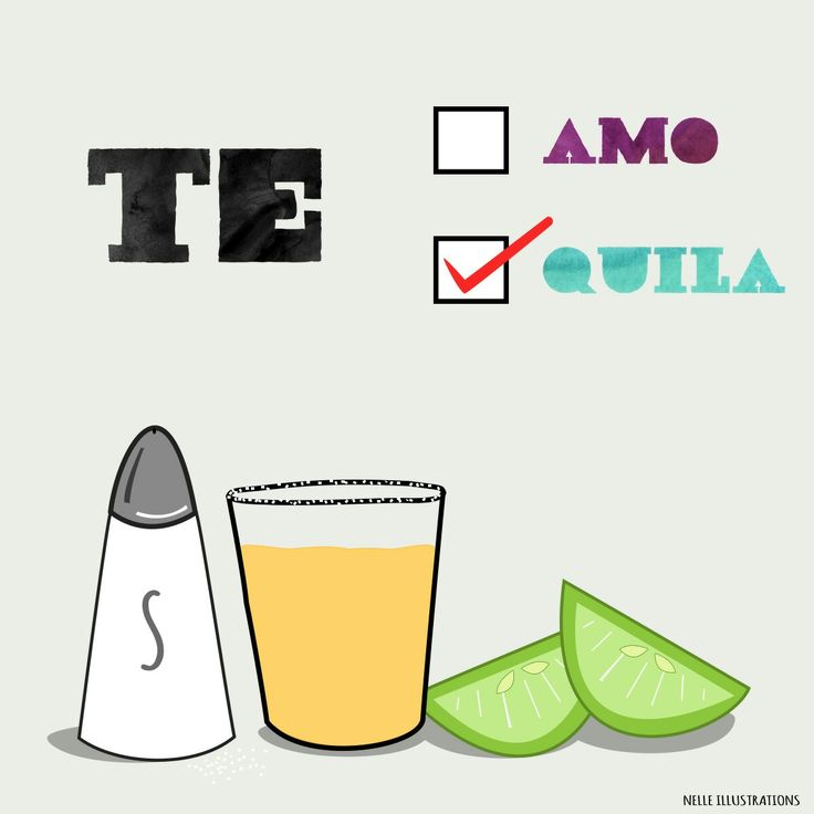 Funny Valentines day cards. Alternative way to say I love you. Te amo or Tequila. #humour #tequila #valentinescard #nelleillustrations