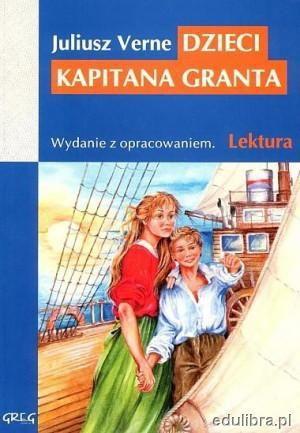 Dzieci kapitana Granta - Juliusz Verne (34300) - Lubimyczytać.pl