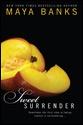 Maya Banks - Sweet Series - 1 Surrender, 2 Persuasion, 3 Seduction, 4 Temptation, 5 Possession & 6 Addiction