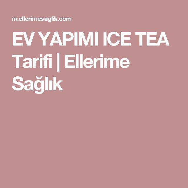 EV YAPIMI ICE TEA Tarifi | Ellerime Sağlık