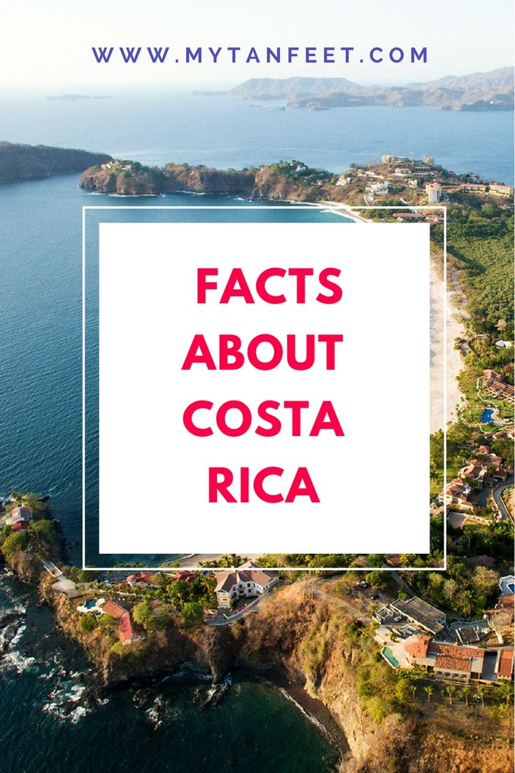 Facts about Costa RIca - things to know before you visit: http://mytanfeet.com/about-cr/facts-about-costa-rica/