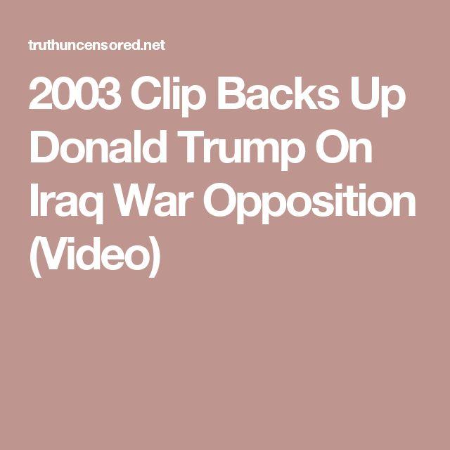 2003 Clip Backs Up Donald Trump On Iraq War Opposition (Video)