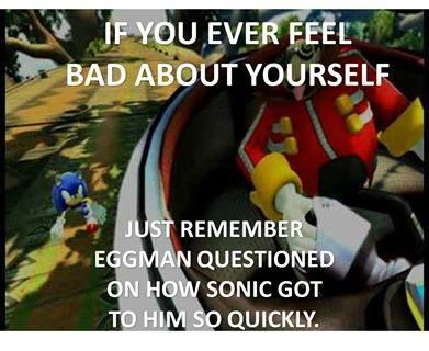 lol Eggman was consider his smartest in Sonic Unleashed too! 0.0