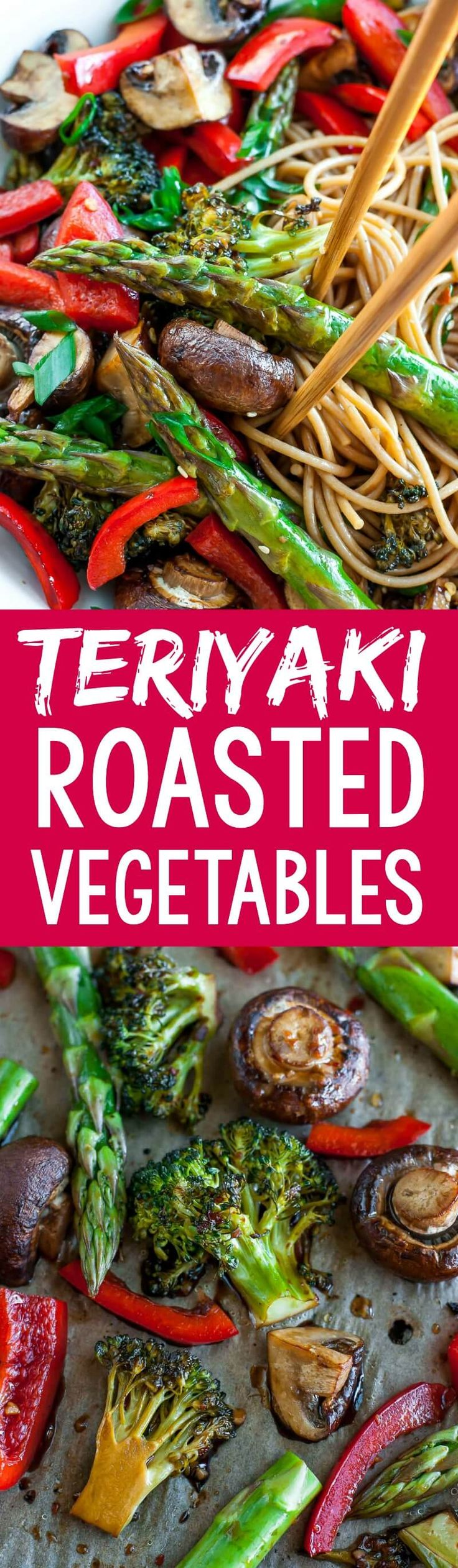Grab a sheet pan and whip up these Easy Teriyaki Roasted Vegetables for a quick + tasty side dish! This one pan recipe pairs great with noodles, rice, tofu, or shrimp.
