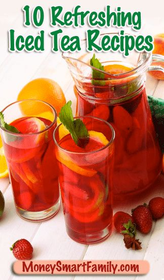 10 Refreshing Homemade Iced Tea Recipes gathered from many friends!