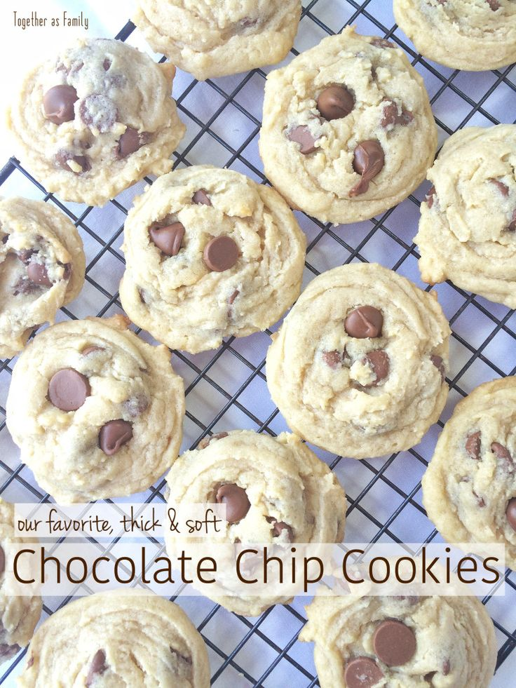 (Our Favorite) Thick, & Soft Chocolate Chip Cookies ...