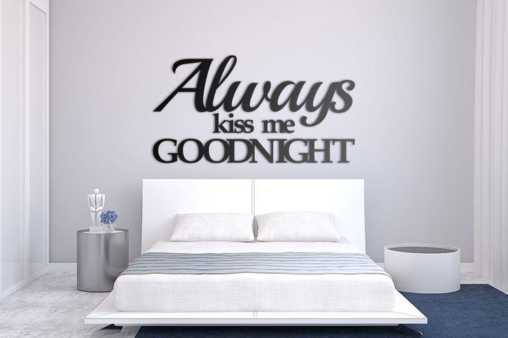 Always kiss me goodnight! #napis #napis3d #na #ścianę #dekoracja #wall #decor #shapedesign