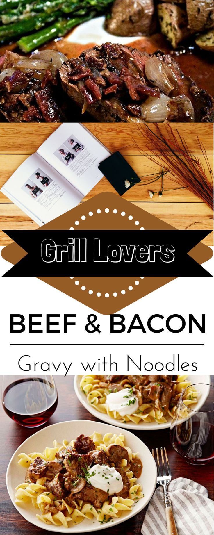 Grill Lovers' Beef and Bacon Gravy with Noodles Recipe ...