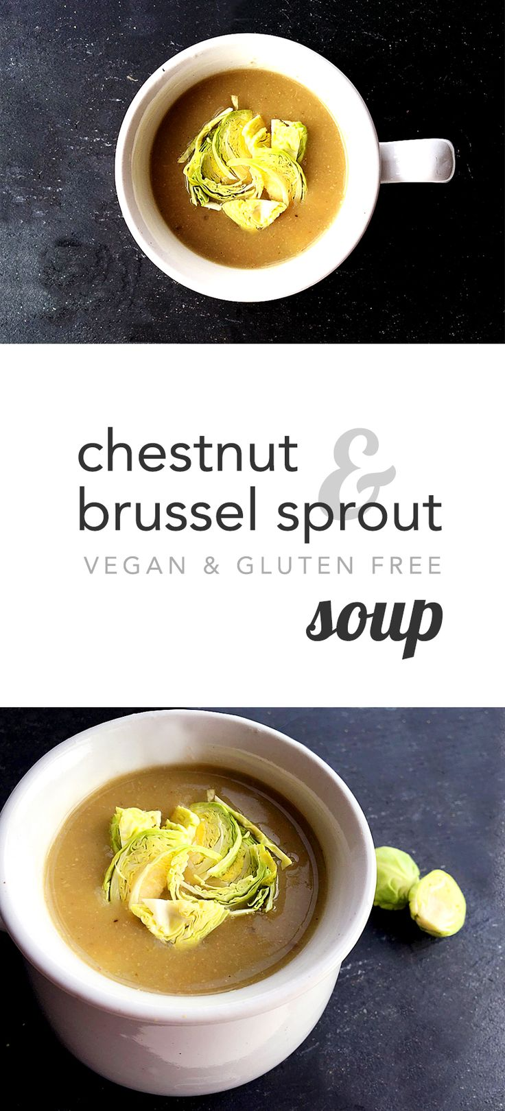 Chestnut & brussel sprout soup, vegan, gluten free (scheduled via http://www.tailwindapp.com?utm_source=pinterest&utm_medium=twpin&utm_content=post111958921&utm_campaign=scheduler_attribution)
