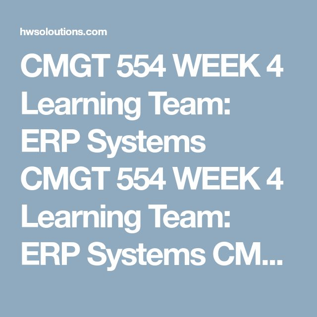 CMGT 554 WEEK 4 Learning Team: ERP Systems CMGT 554 WEEK 4 Learning Team: ERP Systems CMGT 554 WEEK 4 Learning Team: ERP Systems Developa 4- to 6-slide/panel ERP storyboard document using Microsoft®Visio®, Word, or PowerPoint®.  Includethe following information in your storyboard:  Describe what an ERP system is Examine how CRM and SCM systems are integrated into an ERP system. Describe the role of an ERP in providing data for Business Intelligence Submityour assignment to the Assignment…