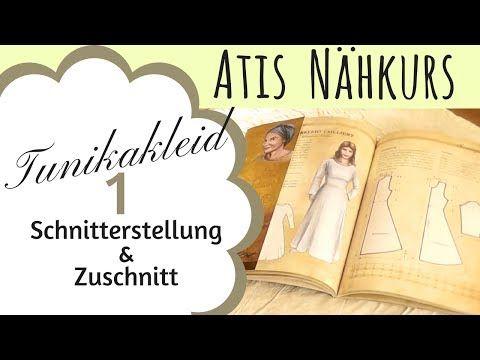 Schnittmuster erstellen / Wikinger / Kleid / Tunika Kleid / Mittelalter Gewandung / Atis Nähkurs - YouTube