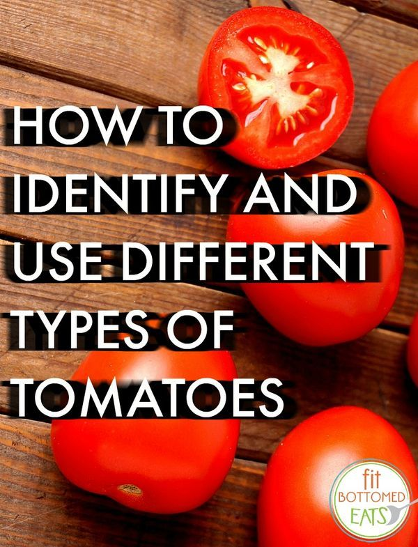 Tomatoes 101 - Everything you need to know about choosing and using tomatoes. Salad | Recipe | Healthy eating | Healthy life
