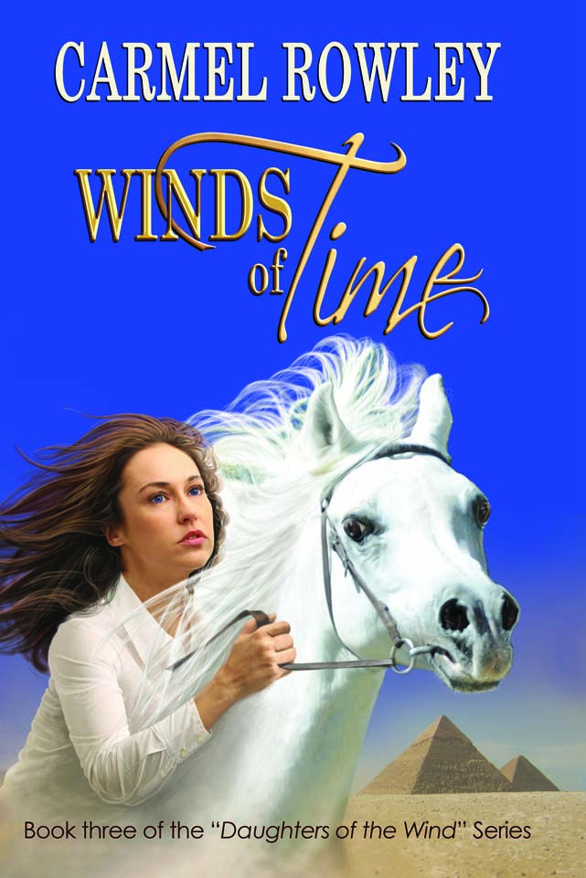 """Winds of Time - book 3 of the """"Daughters of the Wind"""" series. Buy Online www.carmelrowley.com.au"""