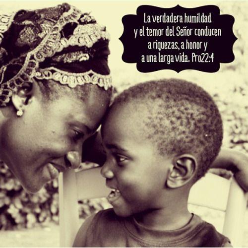 La verdadera humildad y el temor del S eñor conducen a riquezas, a honor y a una larga vida. Proverbios 22:4