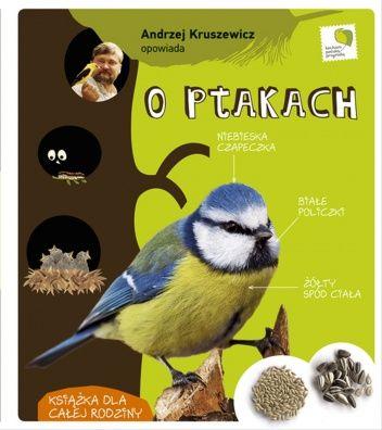 Okładka książki Andrzej Kruszewicz opowiada o ptakach   https://www.youtube.com/watch?v=b4k61gSgyJo