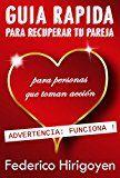 Free Kindle Book -   Guia Rapida para Recuperar tu Pareja: para personas que toman acción (Spanish Edition)