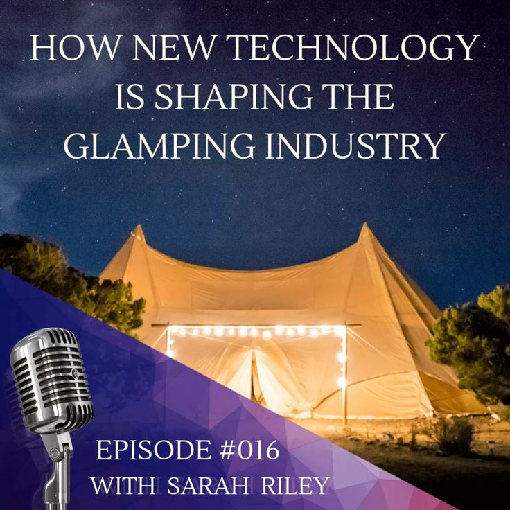 How New Glamping Business Technology Is Shaping