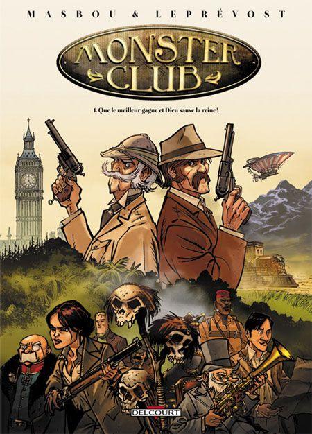 Steampunk, cryptozoologie et aventure avec un grand A... tout ce qu'on aime!  Monster Club, de Masbou et Leprévost, chez @DelcourtBD