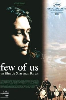 FEW OF US MŪSŲ NEDAUG directed by SHARUNAS BARTAS - Google Search