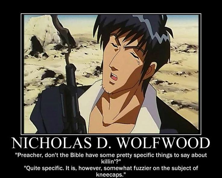 Trigun Best Quootes: Nicholas D Wolfwood From Trigun Quote