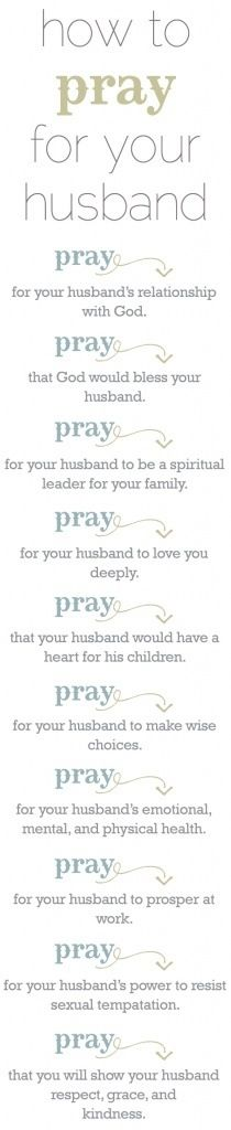 A prayer for my husband every night.
