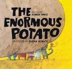 http://fvrl.bibliocommons.com/item/show/1547912021_the_enormous_potato