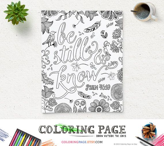 Coloring Page Printable Bible Verse Psalm 46 10 Be Still Instant Download Adult Coloring Pages Printable Art Wedding Bible Quote Digital Art