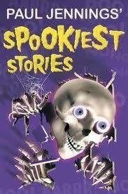 Paul Jennings' Spookiest Stories
