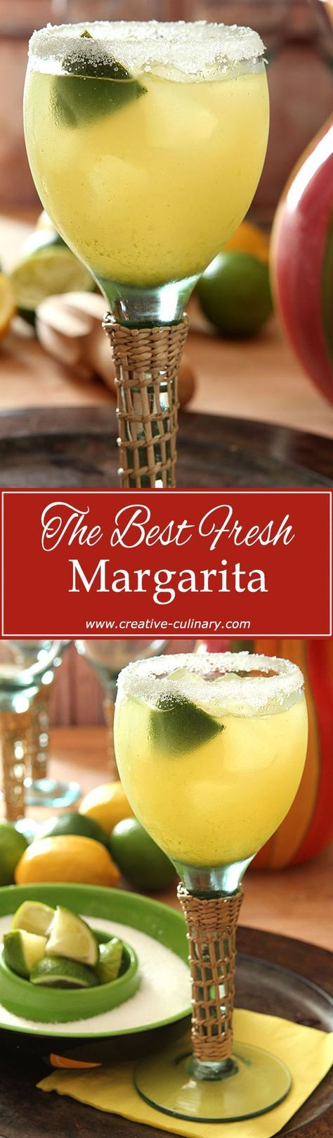 The BEST Fresh Margarita is simple. It means good tequila, fresh citrus juices and real orange liqueur. Simple and perfect!