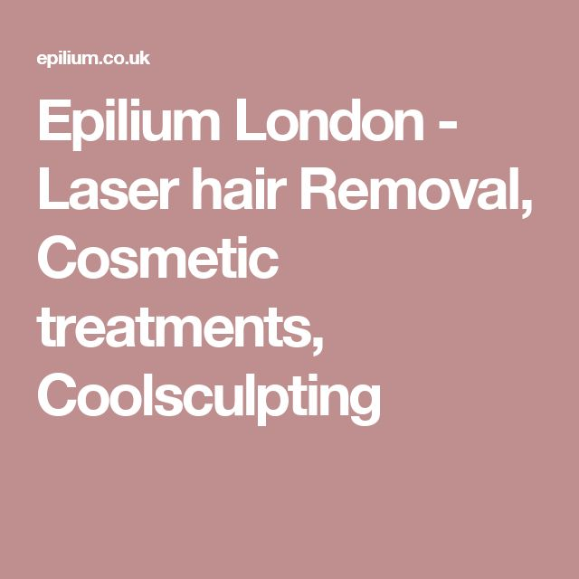 Epilium London - Laser hair Removal, Cosmetic treatments, Coolsculpting