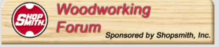 ShopSmith Woodworking Forum