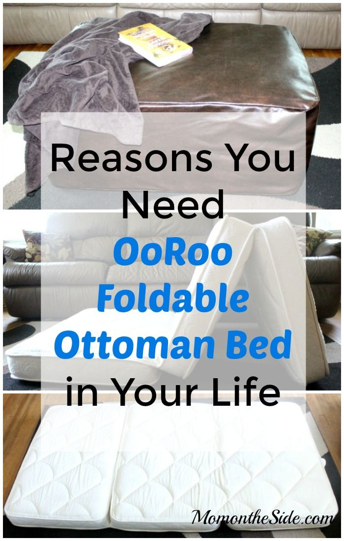 Reasons You Need OoRoo Foldable Ottoman Bed in Your Life - for your guest room, tiny house, apartment - it works in all small spaces.