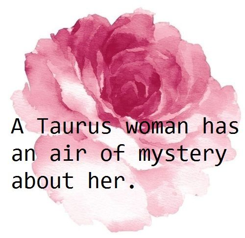 Stier - Taurus  -- Eine Stier-Frau hat einen Hauch von Geheimnis über sie.