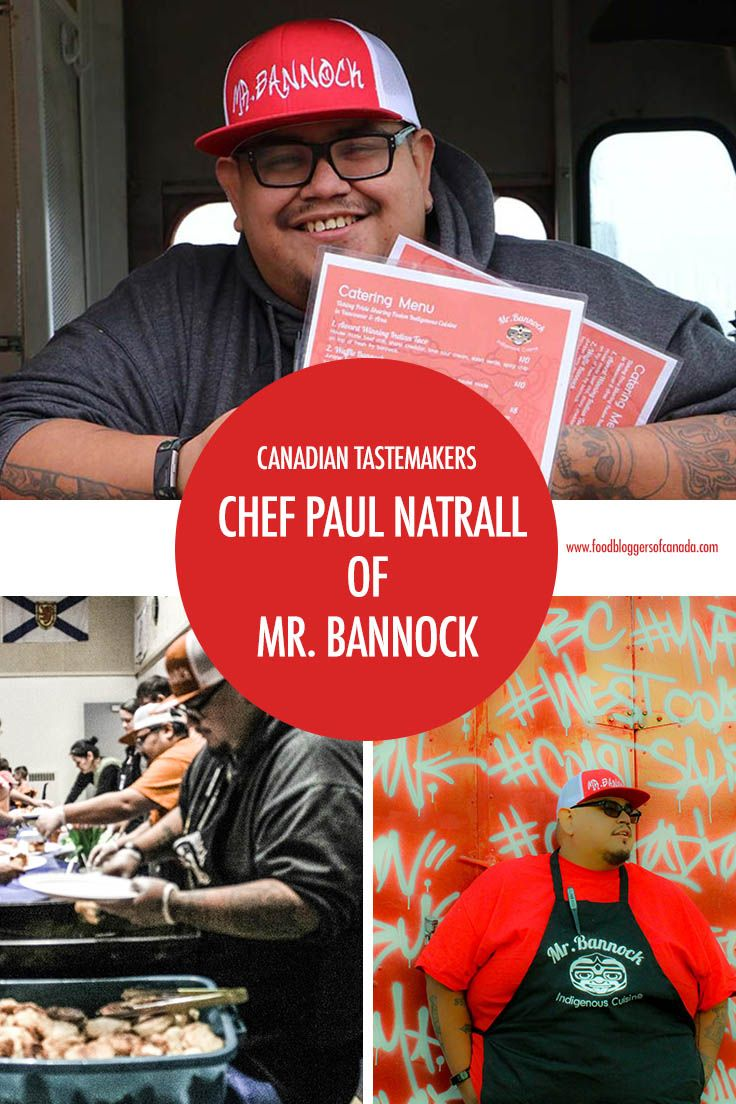 Meet Chef Paul Natrall Of The Squamish Nation Bringing His Indigenous Fusion Cuisine To Metro Vancouver On Four Wheels With The Mr Chef Paul Chef Tastemaker