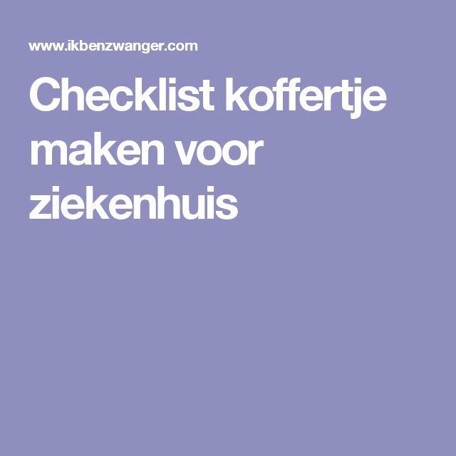 Checklist koffertje maken voor ziekenhuis