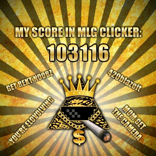 Mlg clicker more than 100.000 points