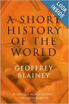 A Short History of the World: Geoffrey Blainey: 9781566635073: Amazon.com: Books