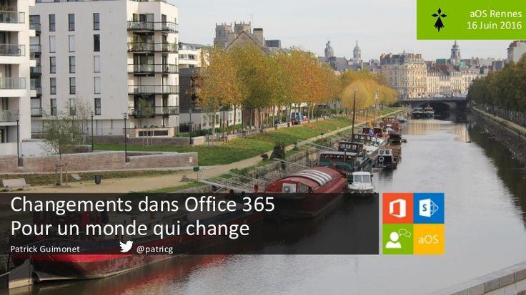 2016 06-16 Plénière aOS Rennes - Changements dans Office 365 pour un monde qui change