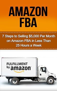 Amazon FBA: 7 Steps to Selling $5,000 per Month on Amazon FBA in Less Than 25 Hours a Week (selling on amazon, amazon fba business, amazon business, amazon ... secrets, how to sell on amazon, amazon) on http://Thamica.com/amazon-fba-7-steps-to-selling-5000-per-month-on-amazon-fba-in-less-than-25-hours-a-week-selling-on-amazon-amazon-fba-business-amazon-business-amazon-secrets-how-to-sell-on-amazon-amazon/