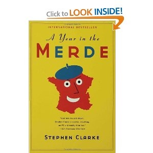 """A Year in the Merde."" Hilarious! Silly, French people..."