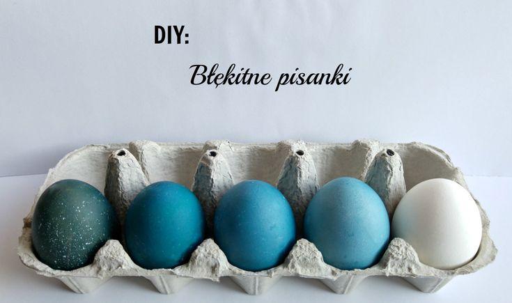 DIY Błękitne pisanki