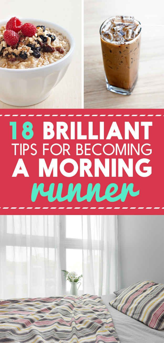 18 Easy Ways to Become a Morning Runner Without Even Trying