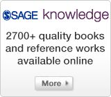 SAGE Knowledge www.sagepub.com/home.nav textbooks, journals and reference available online