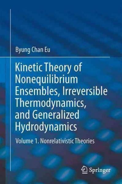 Kinetic Theory of Nonequilibrium Ensembles, Irreversible Thermodynamics, and Generalized Hydrodynamics: Nonrelati...
