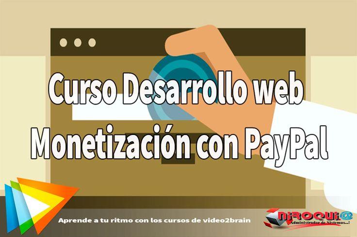 Descargar Curso Desarrollo web: Monetización con PayPal [MEGA]