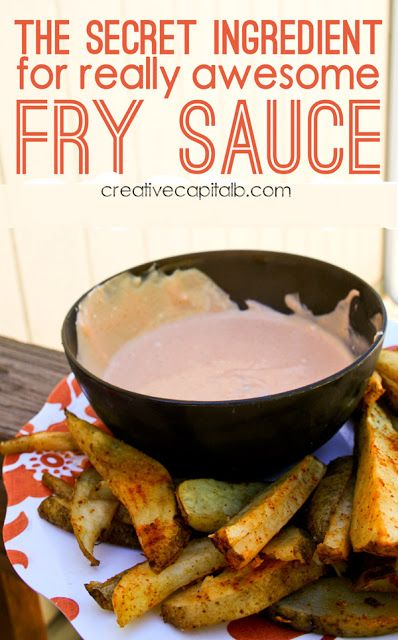 The Secret Ingredient for Awesome Fry Sauce... you might never guess! So easy and super yummy :) #frysauce #recipes