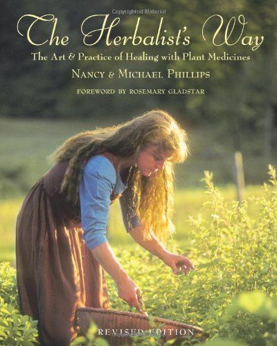 The Herbalist's Way - excellent book for the community herbalist