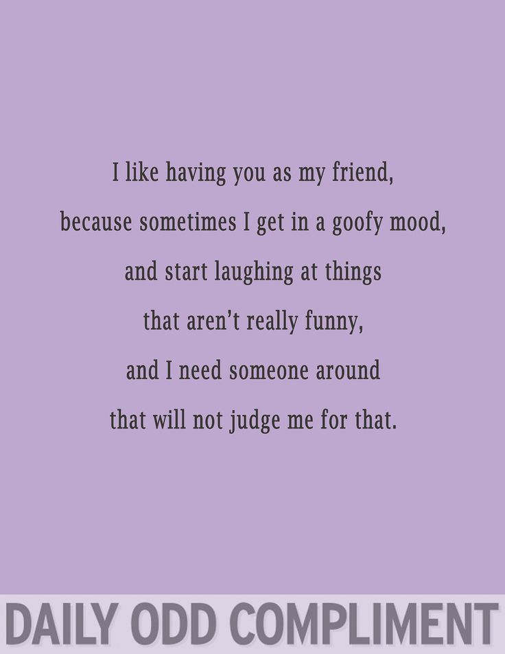 Odd Compliments Goofy Mood
