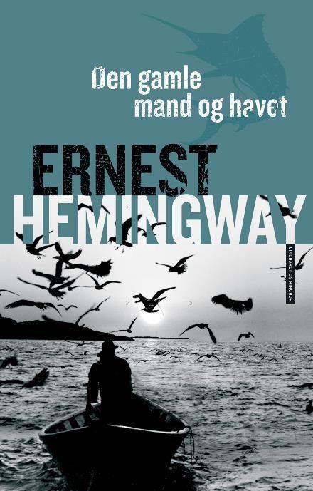 Den gamle mand og havet af Ernest Hemingway (Storytel)